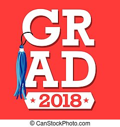 Class of 2018 . Congratulations Graduate Typography
