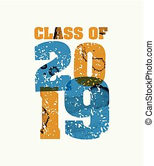 The words Class of 2019 concept printed in letterpress hand stamped colorful grunge paint and ink. Vector EPS 10 available.