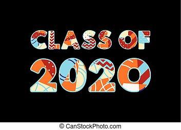 Class of 2020 Concept Word Art Illustration