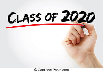CLASS OF 2020 with marker, education concept background