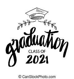 Class of 2021 with graduation cap.