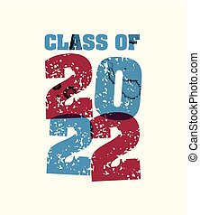 Class of 2022 Concept Stamped Word Art Illustration - The...