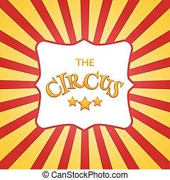 Classic circus poster design template. Circus background design