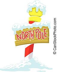 North Pole sign - Classic North Pole sign covered in snow