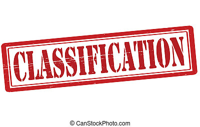 Classification - Stamp with word classification inside,...