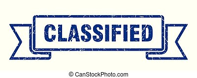 classified grunge ribbon. classified sign. classified banner