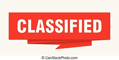 classified sign. classified paper origami speech bubble. ...