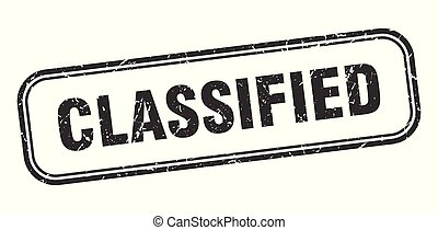 classified stamp. classified square grunge sign. classified