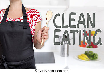 Clean eating concept is shown by kitchen chef.