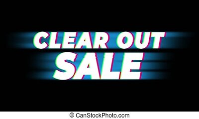 Clear Out Sale Text Glitch Effect Promotion Advertisement Loop Background. Price Tag, Sale, Discounts, Deals, Special Offers, Green Screen and Alpha Matte