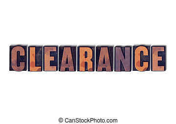 Clearance Concept Isolated Letterpress Word