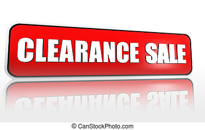 clearance sale red banner - clearance sale button - 3d red ...