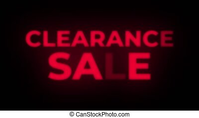 Clearance Sale Text Flickering Display Promotional Loop. -...