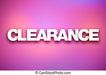 Clearance Theme Word Art on Colorful Background
