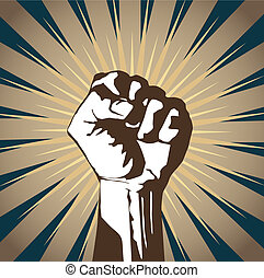 clenched fist - A clenched fist held high in protest.
