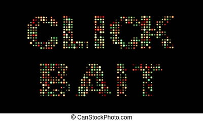 Click bait colorful led sign