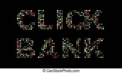 Click bank colorful led sign