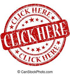 click here grunge red round stamp