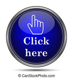 Click here icon. Internet button on white background.