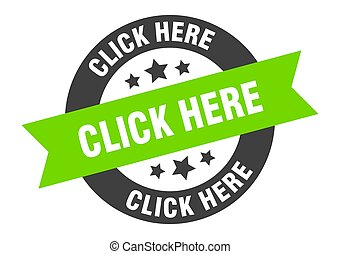 click here sign. click here black-green round ribbon sticker