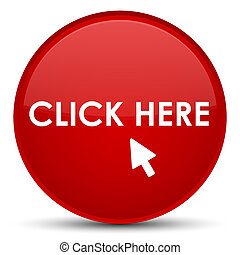 Click here special red round button