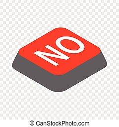 Click no button isometric icon