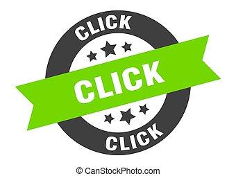 click sign. click black-green round ribbon sticker