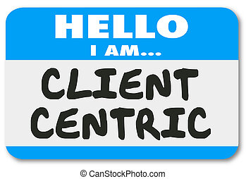 Client Centric Words Hello Name Tag Sticker - Hello I Am...