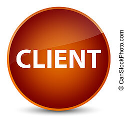 Client elegant brown round button