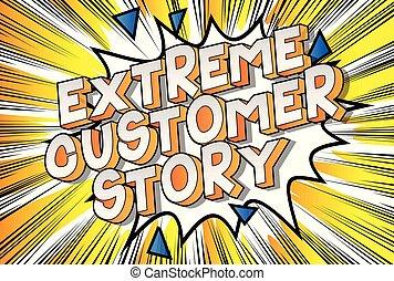 client, extrême, histoire