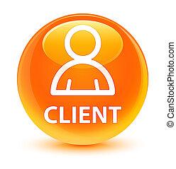 Client (member icon) glassy orange round button