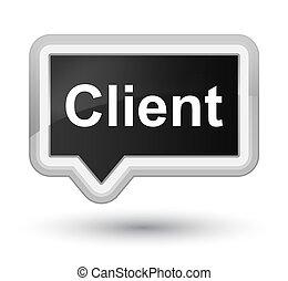 Client prime black banner button