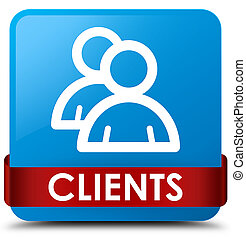 Clients (group icon) cyan blue square button red ribbon in middle