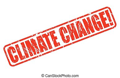 Climate change red stamp text