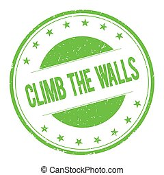 CLIMB-THE-WALLS stamp sign