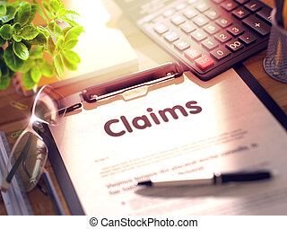 Clipboard with Claims. 3D Render. - Claims on Clipboard with...