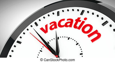 Clock dial vacation - Black clock with Vacation represents...