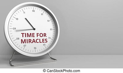 Clock with revealing TIME FOR MIRACLES caption. Conceptual...