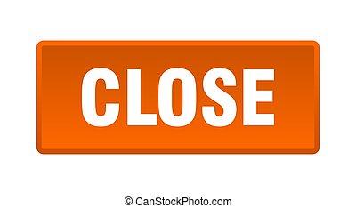 close button. close square orange push button