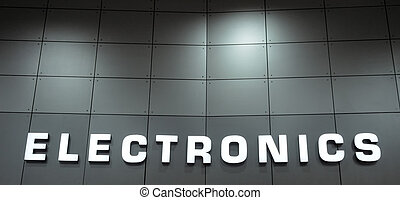 electronics sign - close up of an electronics signage