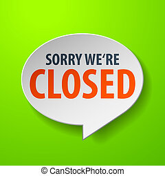 Closed 3d Speech Bubble on green background