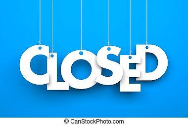 closed., cadeia, texto