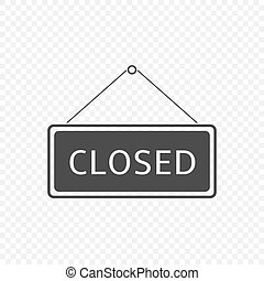 Closed Hanging sign