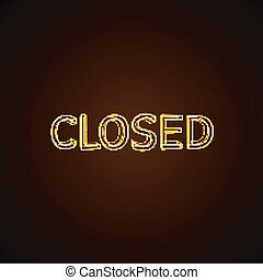 CLOSED neon sign.