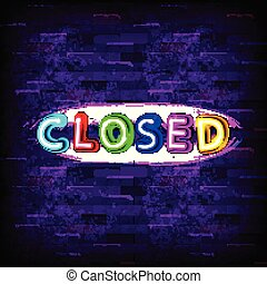 CLOSED -Realistic Neon Sign on Brick Wall background Can be...