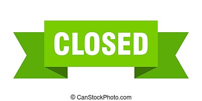 closed ribbon. closed isolated sign. closed banner
