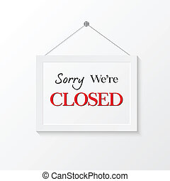 Closed sign illustration - Closed sign vector illustration