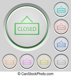 Closed sign push buttons