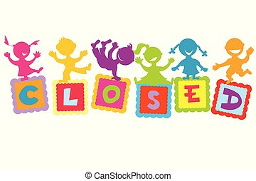 Closed sign with cartoon kids