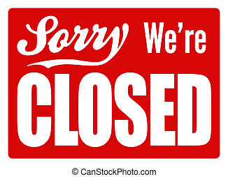 Closed Sign - XL - Typical closed sign for a shop, cafe or...